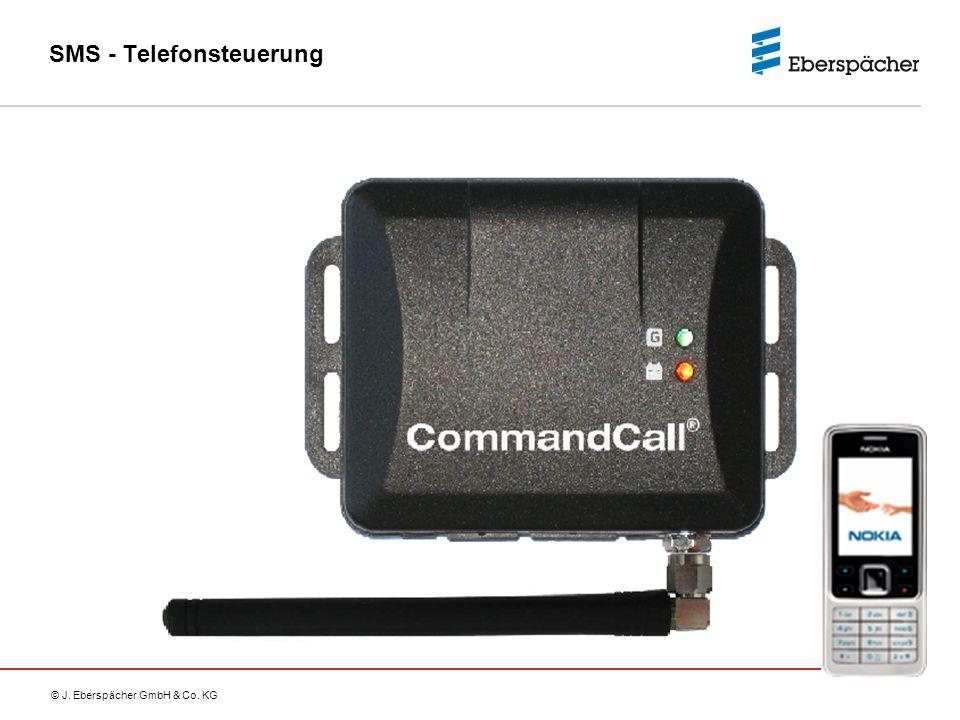 © J. Eberspächer GmbH & Co. KG SMS - Telefonsteuerung
