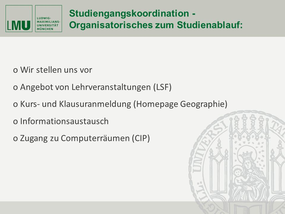Fakultät für Geowissenschaften Studiengangskoordination - Organisatorisches zum Studienablauf: o Wir stellen uns vor o Angebot von Lehrveranstaltungen