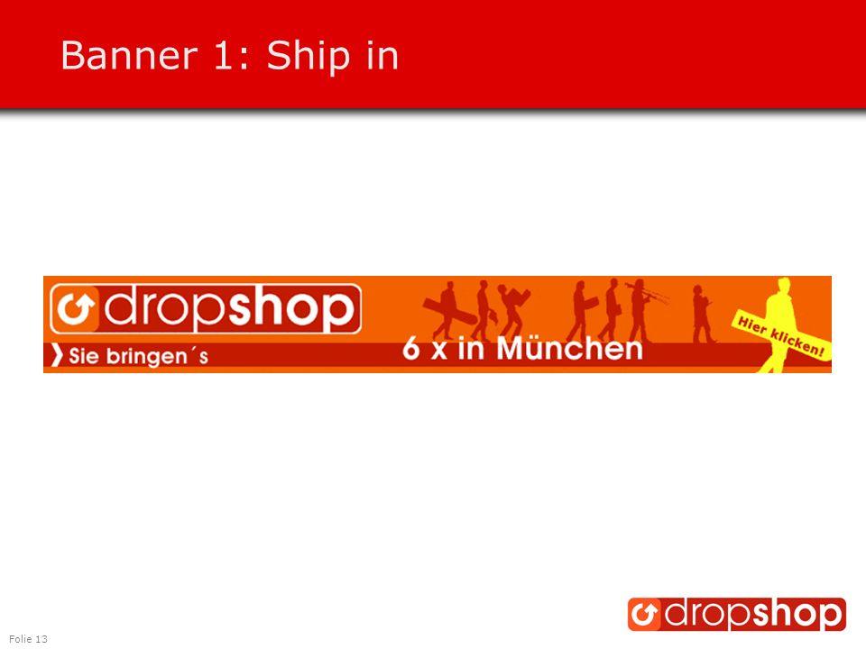Folie 13 Banner 1: Ship in