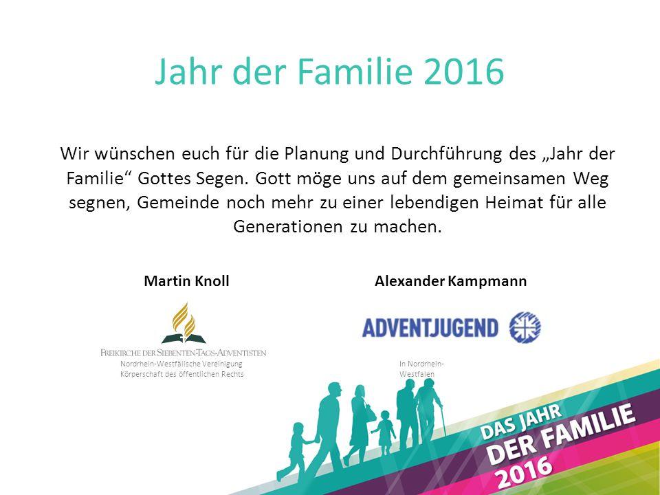 """Jahr der Familie 2016 Wir wünschen euch für die Planung und Durchführung des """"Jahr der Familie Gottes Segen."""