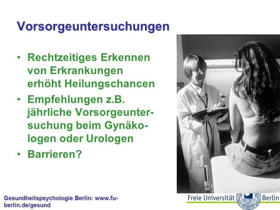Gesundheitspsychologie Berlin: www.fu- berlin.de/gesund Gesundheitsverhaltensweisen: Ernährung Ernährungsempfehlungen differieren sehr stark und wechseln häufig 5-a-day-Regel oder low-carb.
