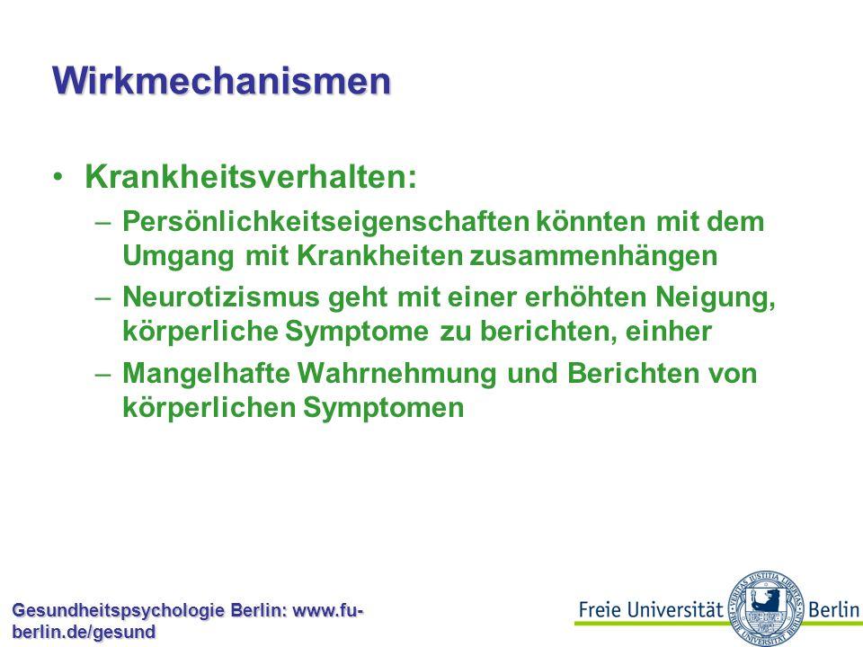 Gesundheitspsychologie Berlin: www.fu- berlin.de/gesund Wirkmechanismen Selektion von Umwelten –Persönlichkeitseigenschaften bedingen z.B.