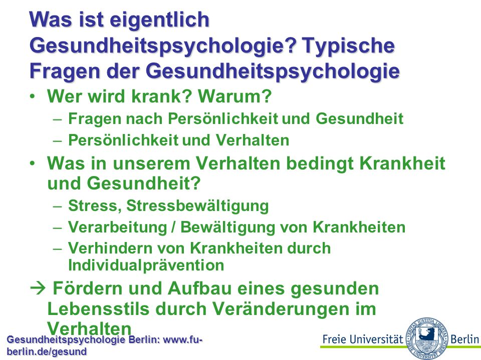 Gesundheitspsychologie Berlin: www.fu- berlin.de/gesund Soziale Unterstützung Sterberaten für sozial unterschiedlich integrierte Männer; 1= Index für Verheiratete (nach Tucker et al., 1999)