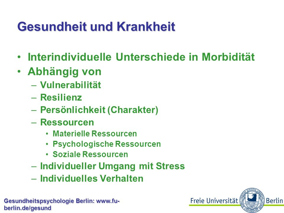 Gesundheitspsychologie Berlin: www.fu- berlin.de/gesund Wirkmechanismen Persönlichkeit als Haupteffekt.