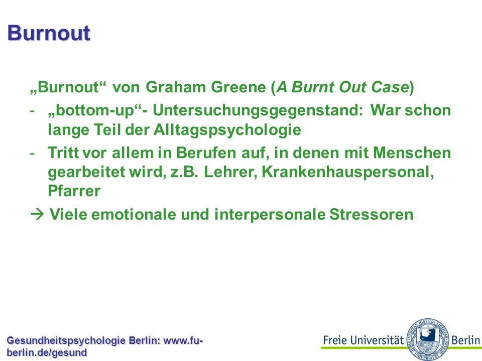 Burnout Drei Dimensionen: -Chronische Erschöpfung -Zynismus, Mental Disengagement -Uneffektivität  Arbeitnehmer kündigen wegen Burnout oder bringen nur noch absolute Minimalleistung und –engagement  Negative Folgen nicht nur für die Arbeit und die Person, sondern auch für die Umwelt