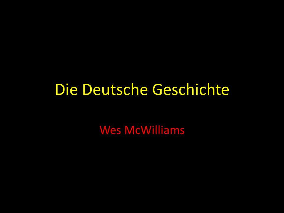 Die Deutsche Geschichte Wes McWilliams