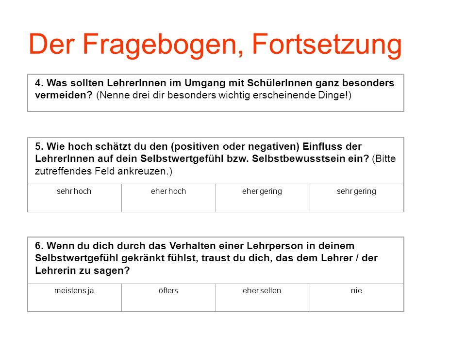 Der Fragebogen, Fortsetzung 4.