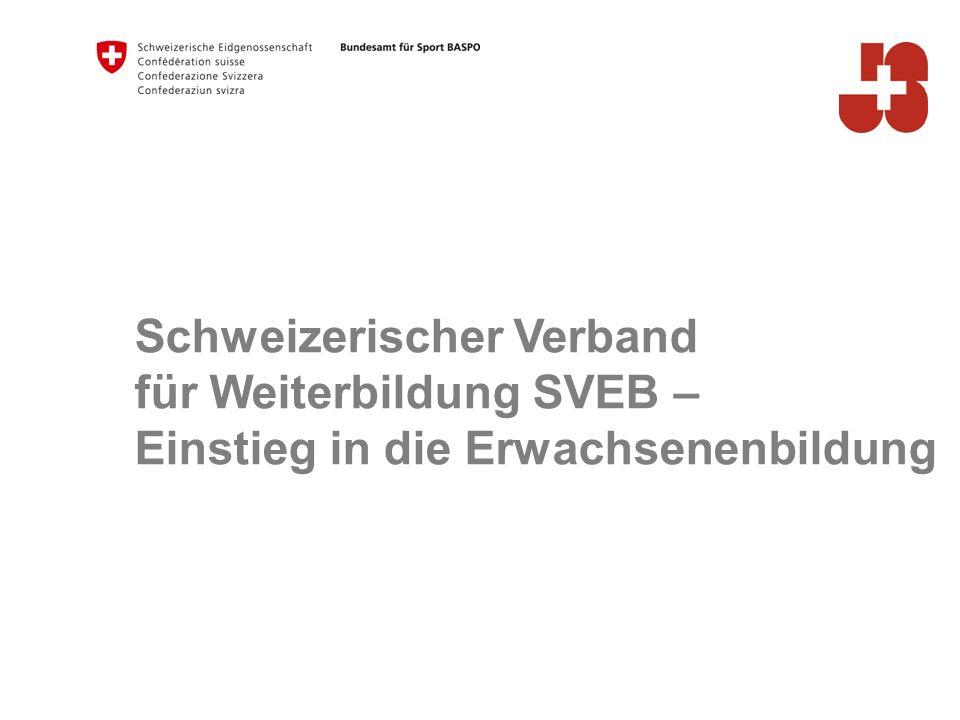 Schweizerischer Verband für Weiterbildung SVEB – Einstieg in die Erwachsenenbildung