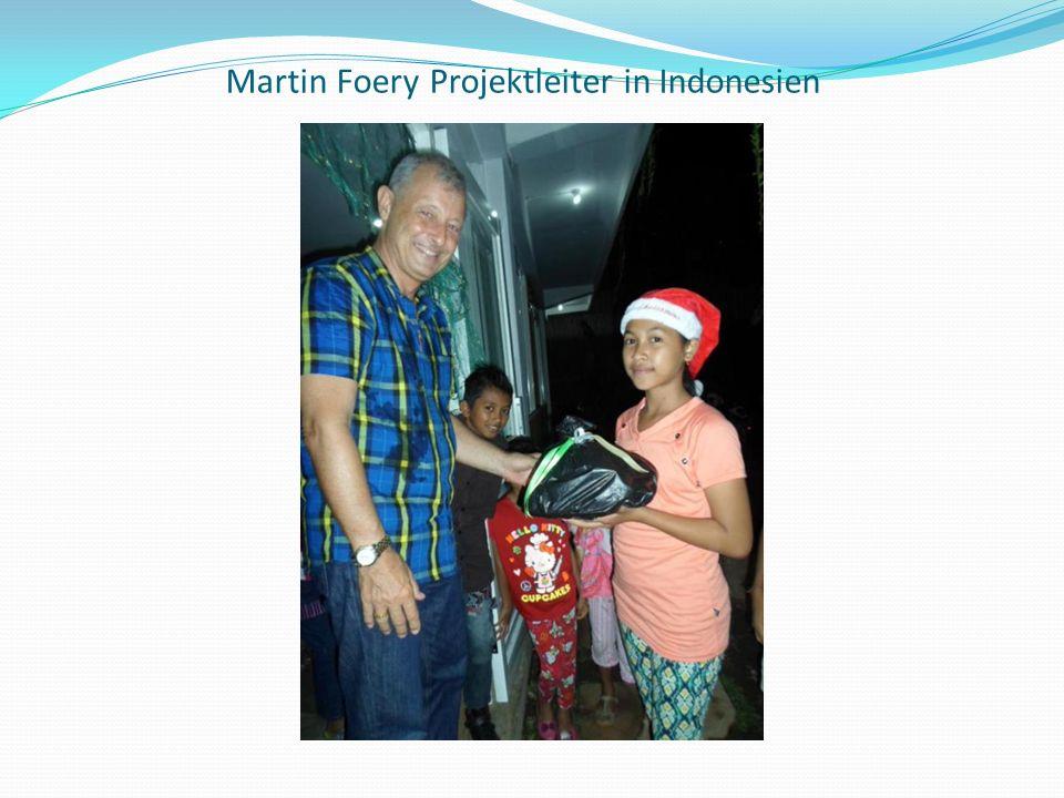 Martin Foery Projektleiter in Indonesien