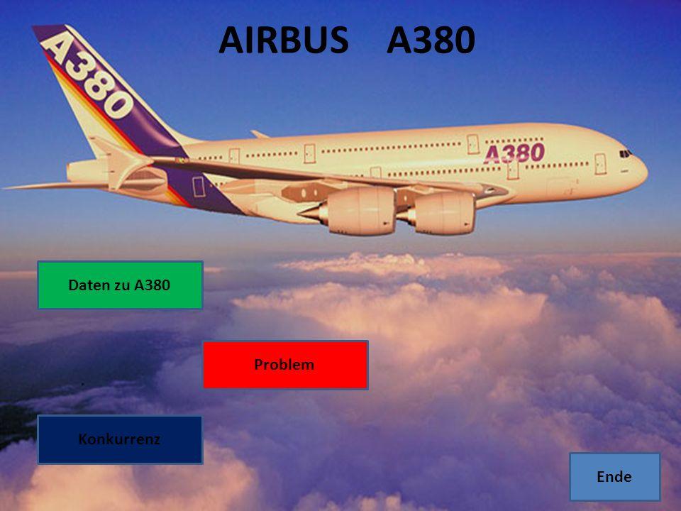 AIRBUS A380 Daten zu A380 Problem Konkurrenz Ende