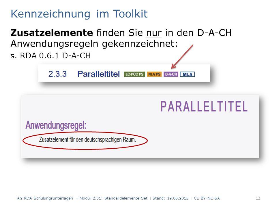 Kennzeichnung im Toolkit Zusatzelemente finden Sie nur in den D-A-CH Anwendungsregeln gekennzeichnet: s.