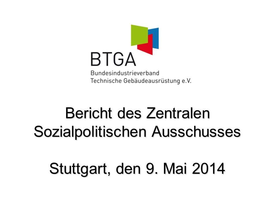 Bericht des Zentralen Sozialpolitischen Ausschusses Stuttgart, den 9. Mai 2014