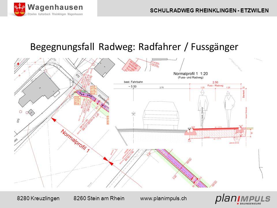 SCHULRADWEG RHEINKLINGEN - ETZWILEN 8280 Kreuzlingen 8260 Stein am Rhein www.planimpuls.ch Geometrisches Normalprofil 2