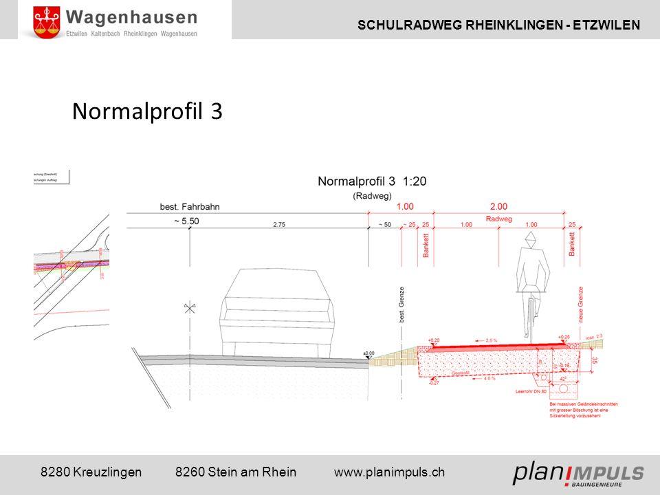 SCHULRADWEG RHEINKLINGEN - ETZWILEN 8280 Kreuzlingen 8260 Stein am Rhein www.planimpuls.ch Normalprofil 3