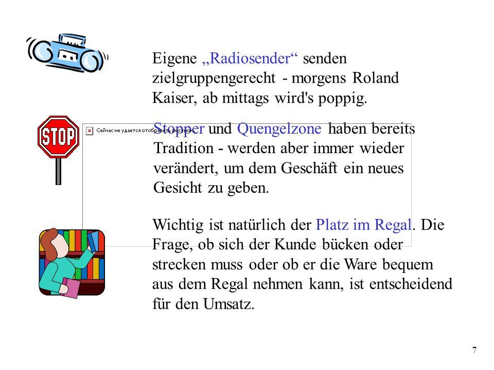 """7 Eigene """"Radiosender senden zielgruppengerecht - morgens Roland Kaiser, ab mittags wird s poppig."""