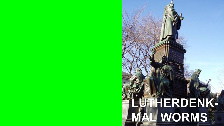 Seiteneinblender LUTHERDENK- MAL WORMS