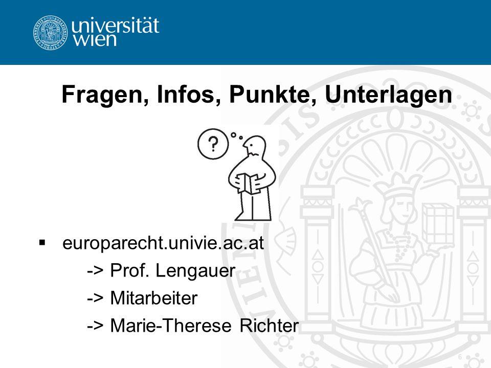 6 Fragen, Infos, Punkte, Unterlagen  europarecht.univie.ac.at -> Prof.