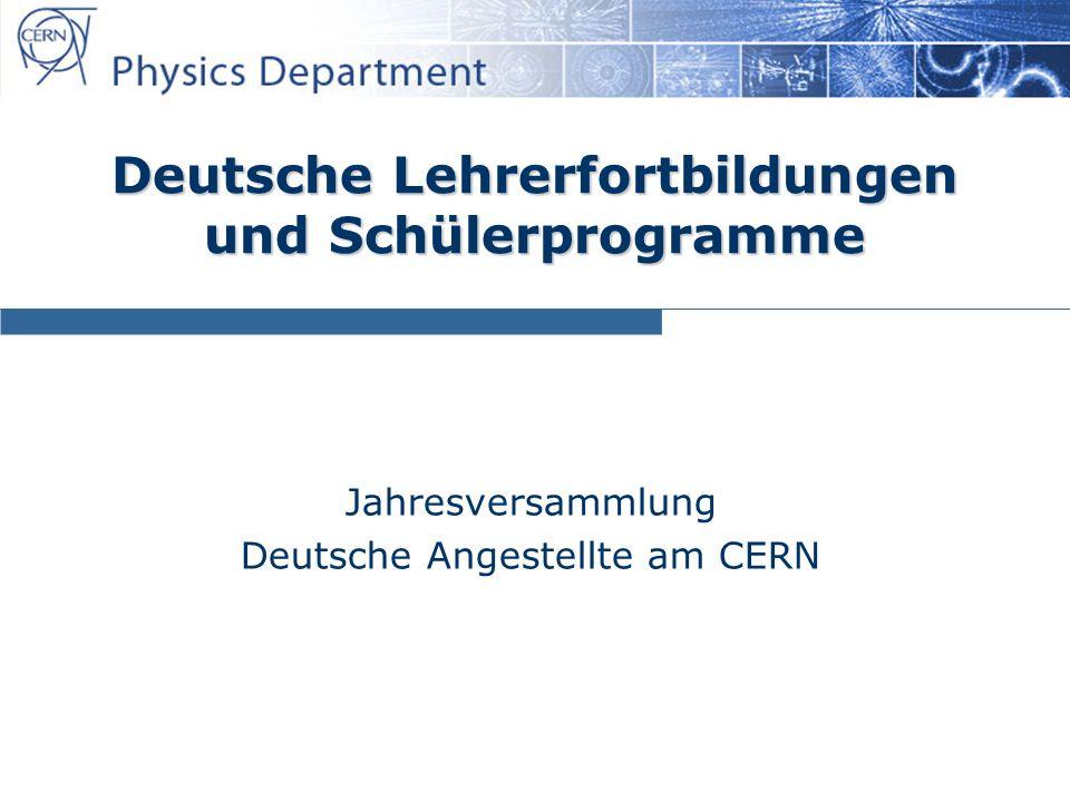 13.03.2013 Sascha Schmeling2 Inhalt  Lehrerfortbildungen bei CERN GTP – Deutschsprachig oder Deutsch.
