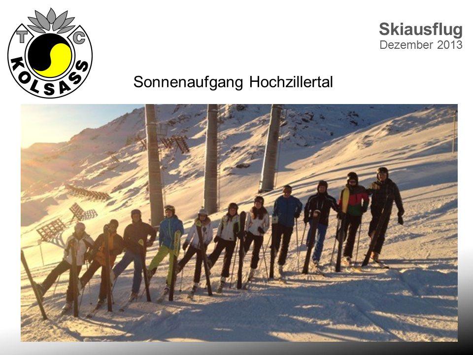 Skiausflug Dezember 2013 Sonnenaufgang Hochzillertal