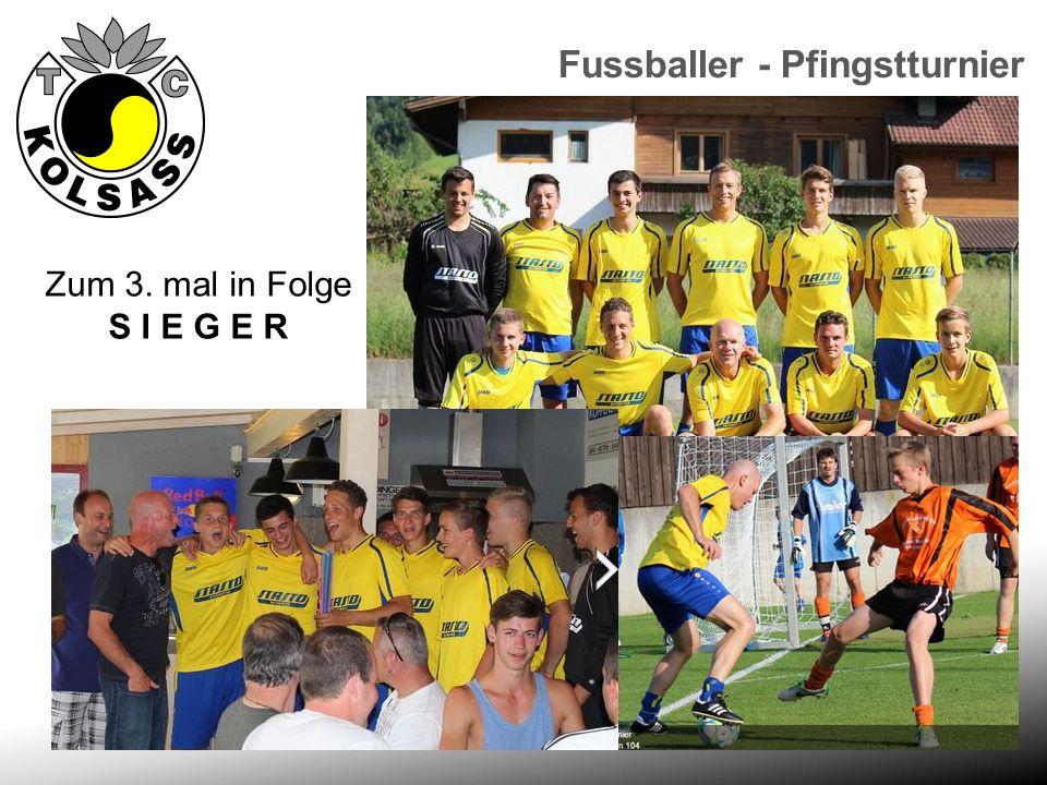 Fussballer - Pfingstturnier Zum 3. mal in Folge S I E G E R