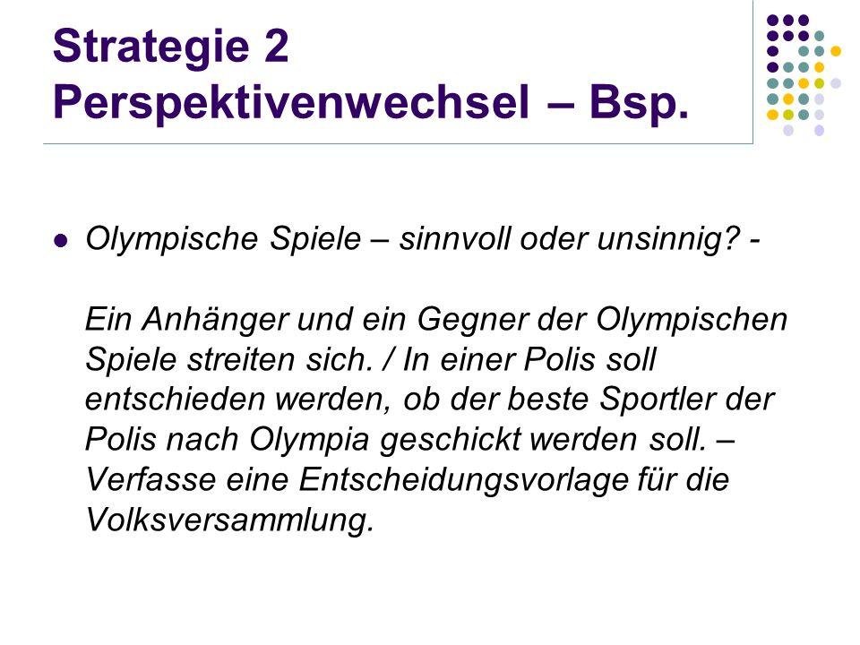Strategie 2 Perspektivenwechsel – Bsp. Olympische Spiele – sinnvoll oder unsinnig? - Ein Anhänger und ein Gegner der Olympischen Spiele streiten sich.