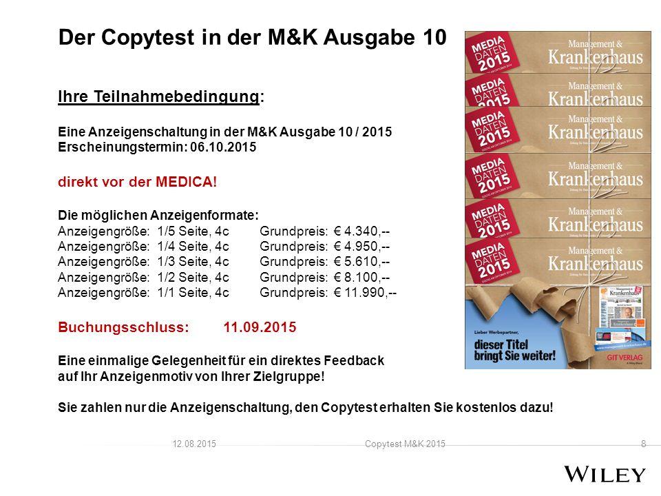 Ihre Teilnahmebedingung: Eine Anzeigenschaltung in der M&K Ausgabe 10 / 2015 Erscheinungstermin:06.10.2015 direkt vor der MEDICA.