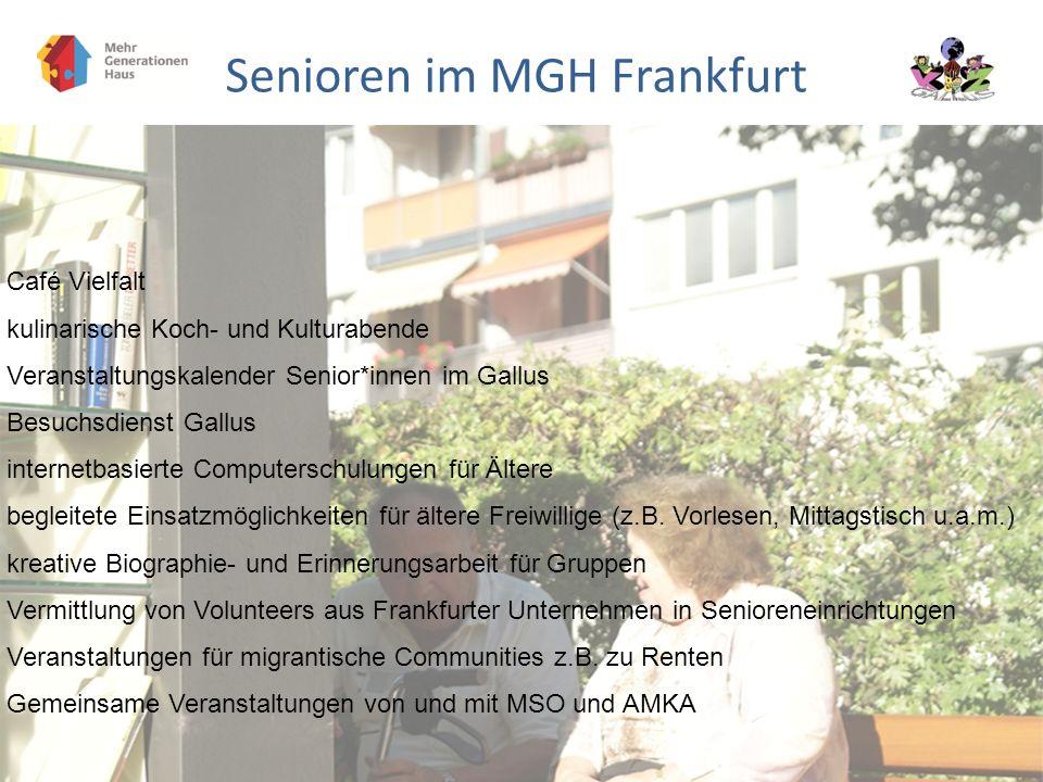Senioren im MGH Frankfurt Café Vielfalt kulinarische Koch- und Kulturabende Veranstaltungskalender Senior*innen im Gallus Besuchsdienst Gallus interne