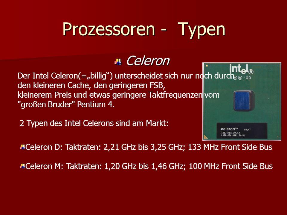 """Celeron Der Intel Celeron(=""""billig ) unterscheidet sich nur noch durch den kleineren Cache, den geringeren FSB, kleinerem Preis und etwas geringere Taktfrequenzen vom großen Bruder Pentium 4."""