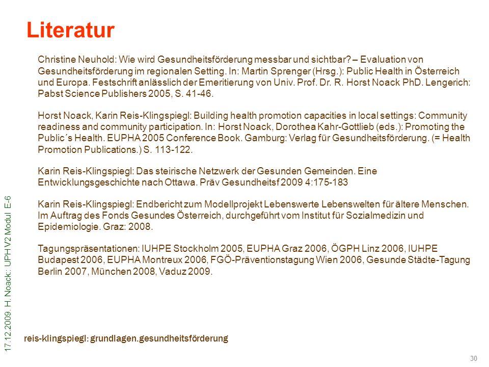 17.12.2009. H. Noack:: UPH V2 Modul E-6 30 reis-klingspiegl: grundlagen.gesundheitsförderung Christine Neuhold: Wie wird Gesundheitsförderung messbar
