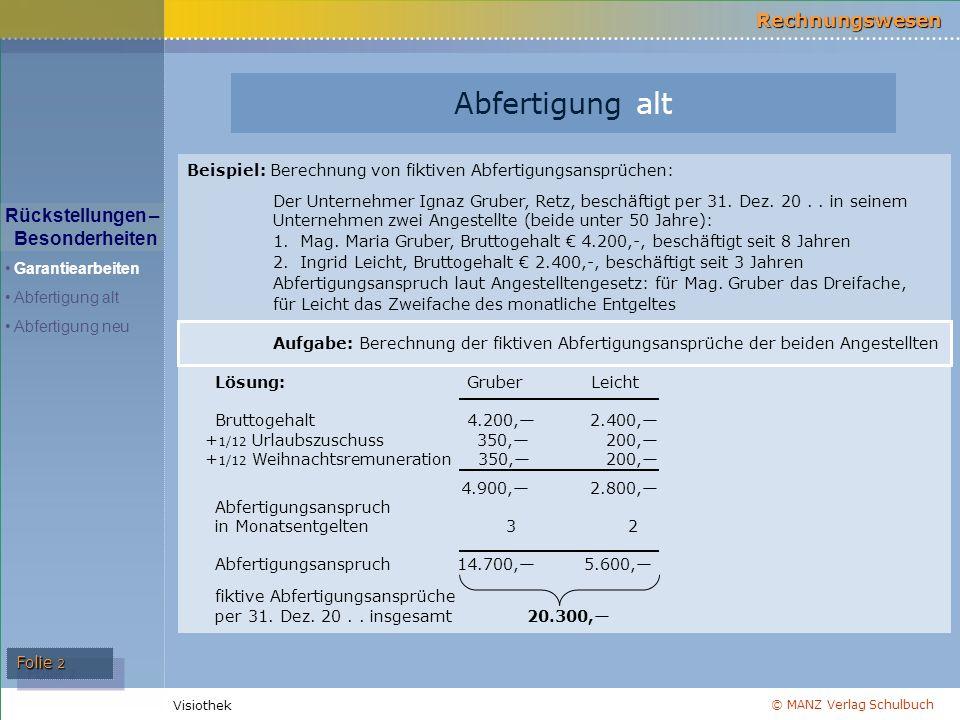 © MANZ Verlag Schulbuch Rechnungswesen Visiothek Folie 3 Abfertigung alt 3000 Rückstellungen f.