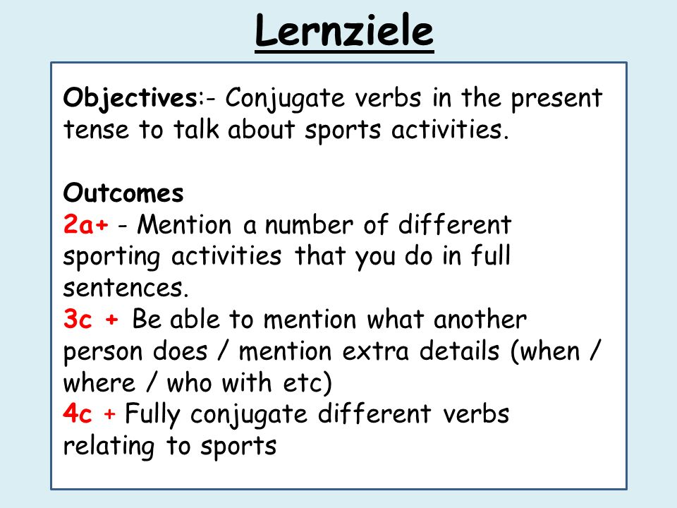HW: Learn the names for the different sports activities and the verb endings – mini test on Monday Hausaufgaben