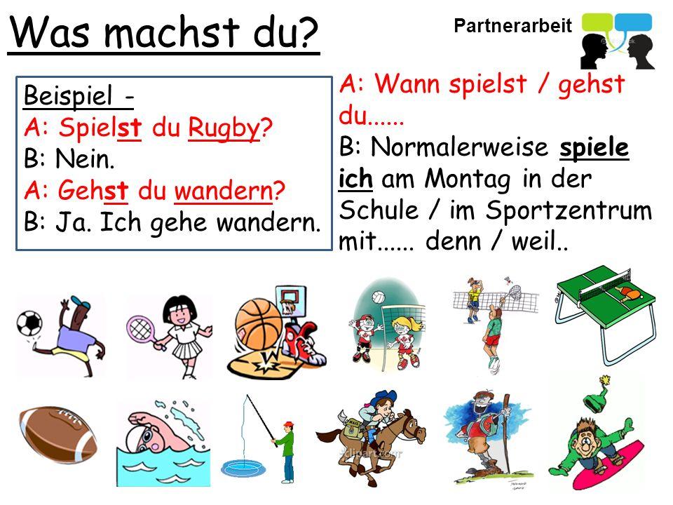 Was machst du.Beispiel - A: Spielst du Rugby. B: Nein.