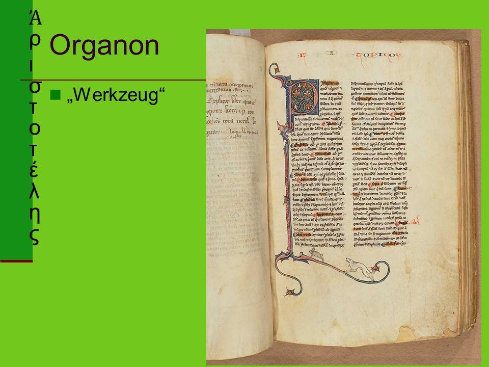 "Organon ""Werkzeug"" Ἀ ρ ι σ τ o τ έ λ η ς"