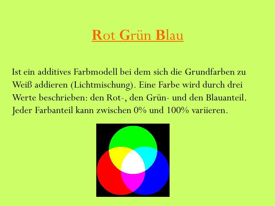 Rot Grün Blau Ist ein additives Farbmodell bei dem sich die Grundfarben zu Weiß addieren (Lichtmischung).