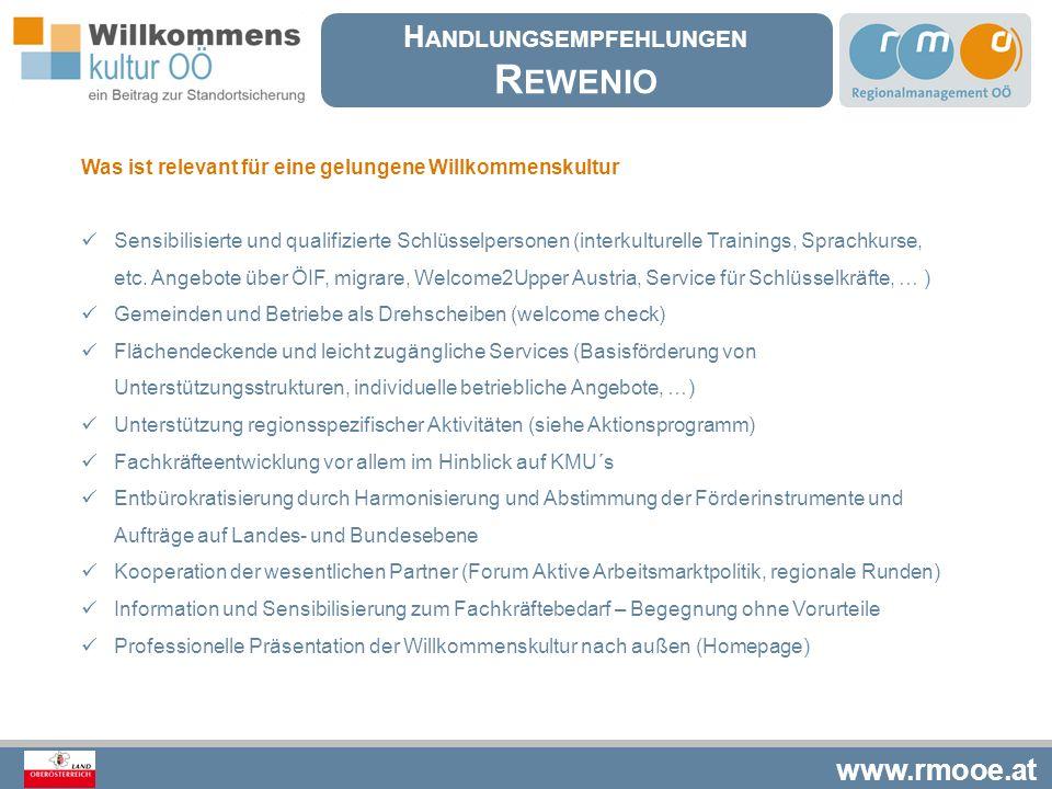 www.rmooe.at Was ist relevant für eine gelungene Willkommenskultur Sensibilisierte und qualifizierte Schlüsselpersonen (interkulturelle Trainings, Spr
