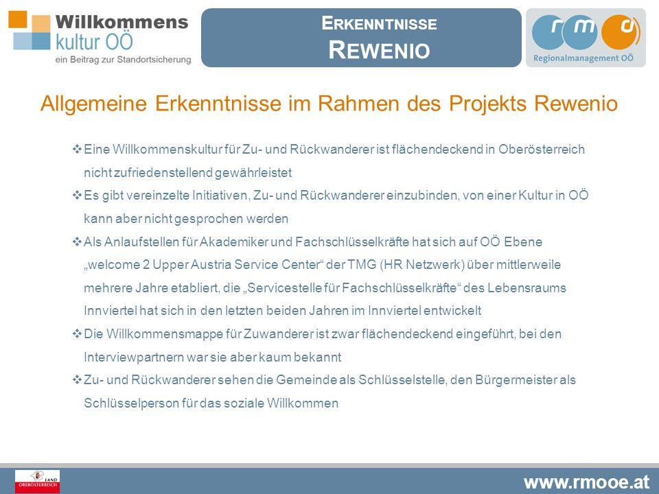 www.rmooe.at  Eine Willkommenskultur für Zu- und Rückwanderer ist flächendeckend in Oberösterreich nicht zufriedenstellend gewährleistet  Es gibt ve