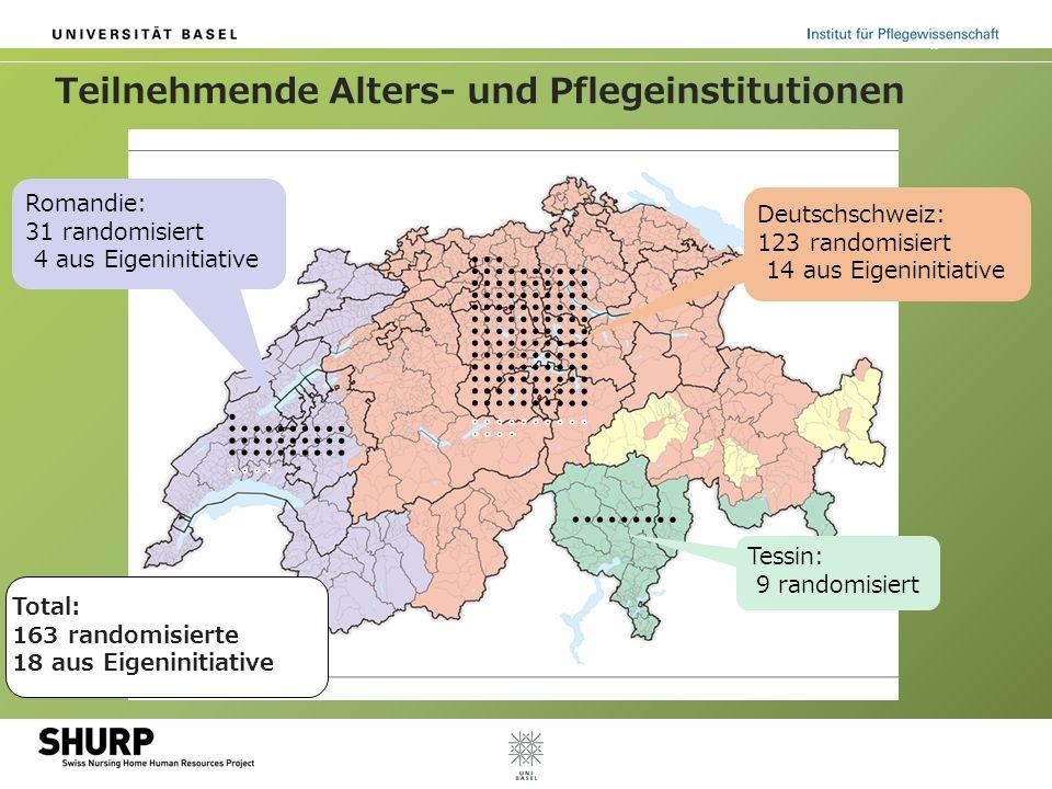 Teilnehmende Alters- und Pflegeinstitutionen Romandie: 31 randomisiert 4 aus Eigeninitiative Deutschschweiz: 123 randomisiert 14 aus Eigeninitiative Tessin: 9 randomisiert Total: 163 randomisierte 18 aus Eigeninitiative