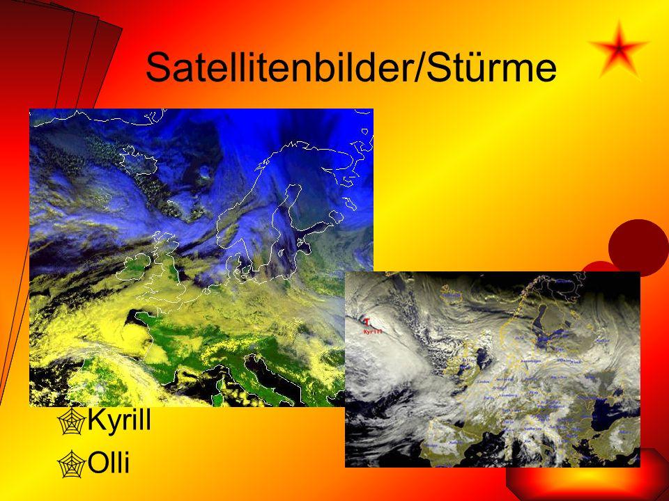Satellitenbilder/Stürme  Kyrill  Olli