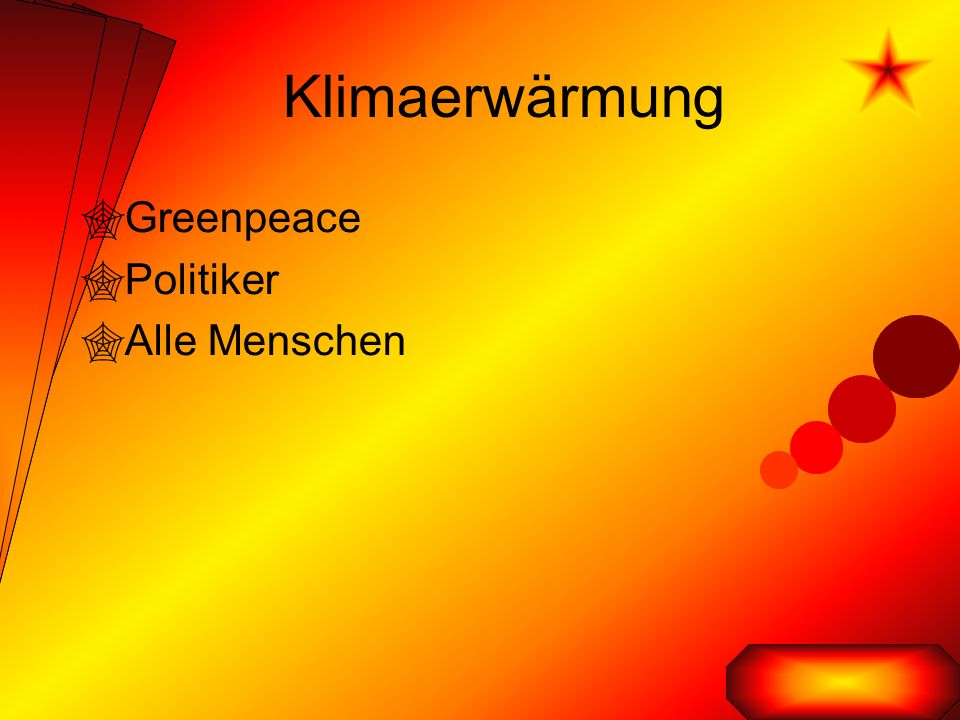 Klimaerwärmung  Greenpeace  Politiker  Alle Menschen