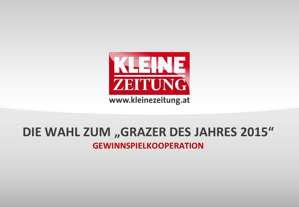 © Verkaufsentwicklung / Anzeigen und Marketing Kleine Zeitung DIE AKTION Unsere Leser wählen die Grazer und Grazerinnen des Jahres: Wer hat im letzten Jahr in der Stadt und darüber hinaus etwas bewegt.