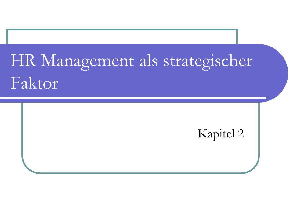 HR Management als strategischer Faktor Kapitel 2