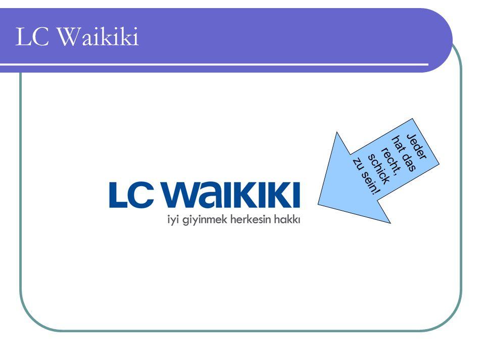 LC Waikiki Jeder hat das recht, schick zu sein!