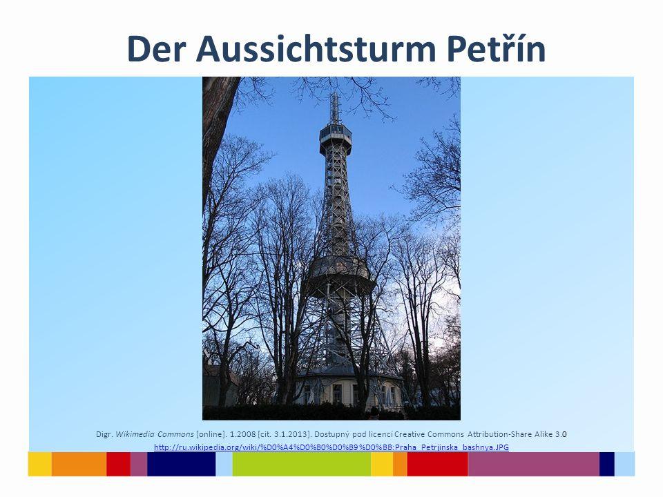 Der Aussichtsturm Petřín Digr. Wikimedia Commons [online]. 1.2008 [cit. 3.1.2013]. Dostupný pod licencí Creative Commons Attribution-Share Alike 3.0 h