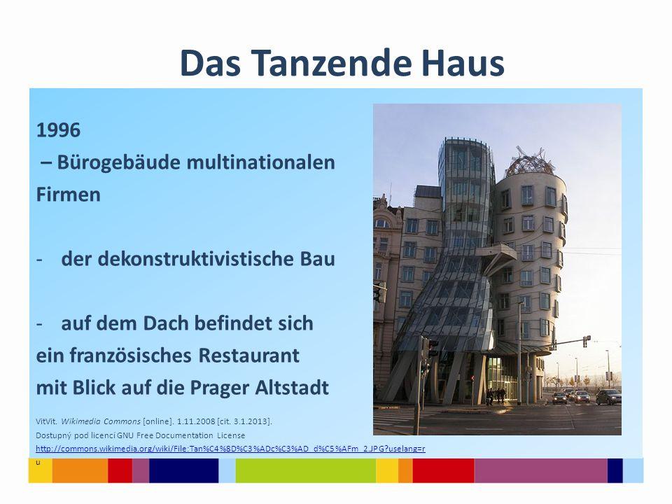 Das Tanzende Haus 1996 – Bürogebäude multinationalen Firmen -der dekonstruktivistische Bau -auf dem Dach befindet sich ein französisches Restaurant mi