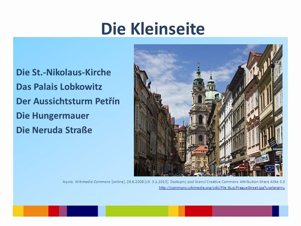 Die St.-Nikolaus-Kirche Das Palais Lobkowitz Der Aussichtsturm Petřín Die Hungermauer Die Neruda Straße Aqwis.