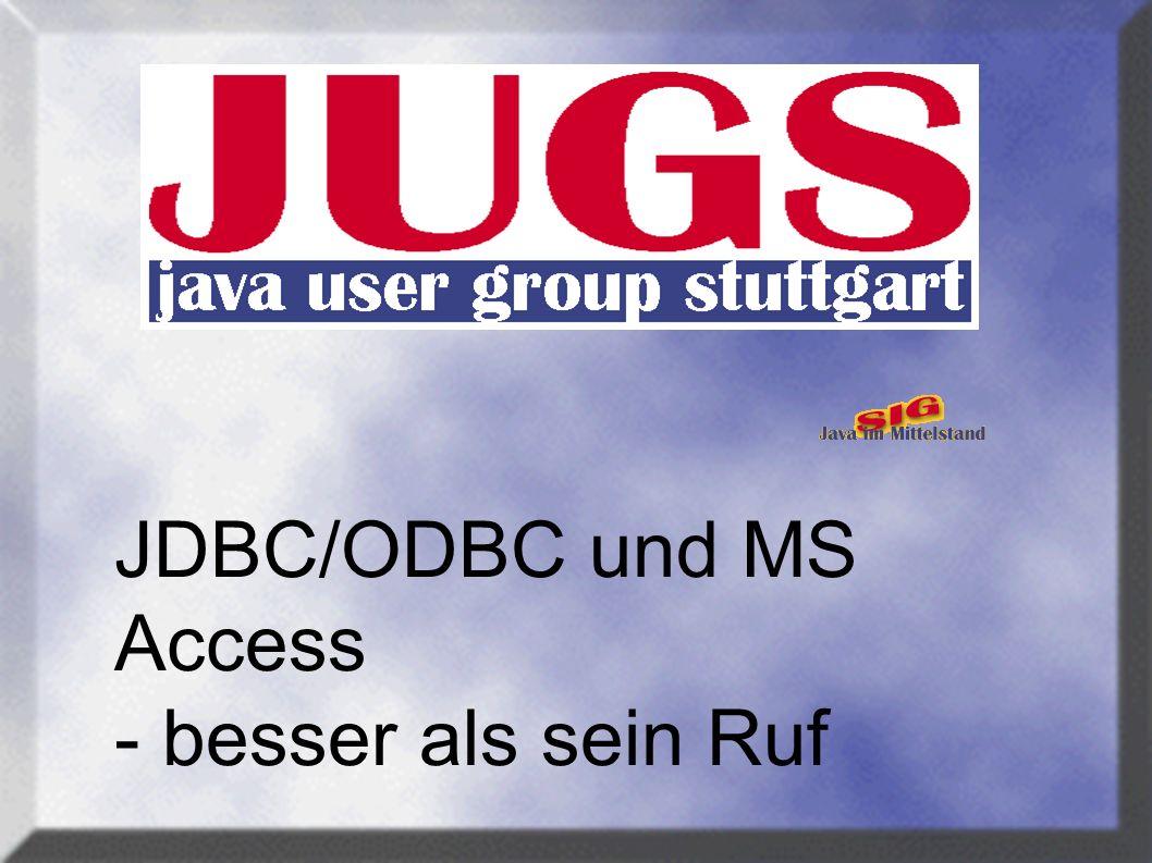 JDBC/ODBC und MS Access - besser als sein Ruf