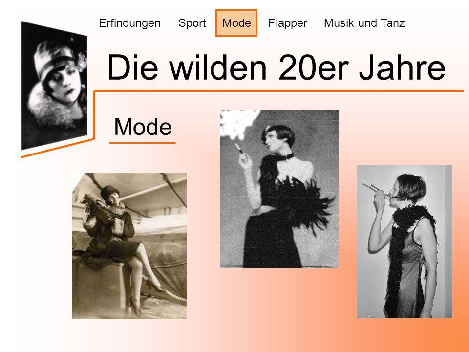 Die wilden 20er Jahre Mode Erfindungen Sport Mode Flapper Musik und Tanz