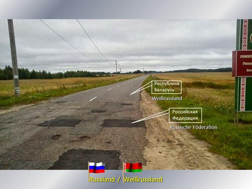 Russland / Weißrussland Russische Föderation Weißrussland