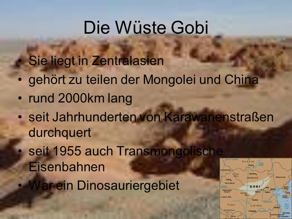 Die Wüste Gobi Sie liegt in Zentralasien gehört zu teilen der Mongolei und China rund 2000km lang seit Jahrhunderten von Karawanenstraßen durchquert s