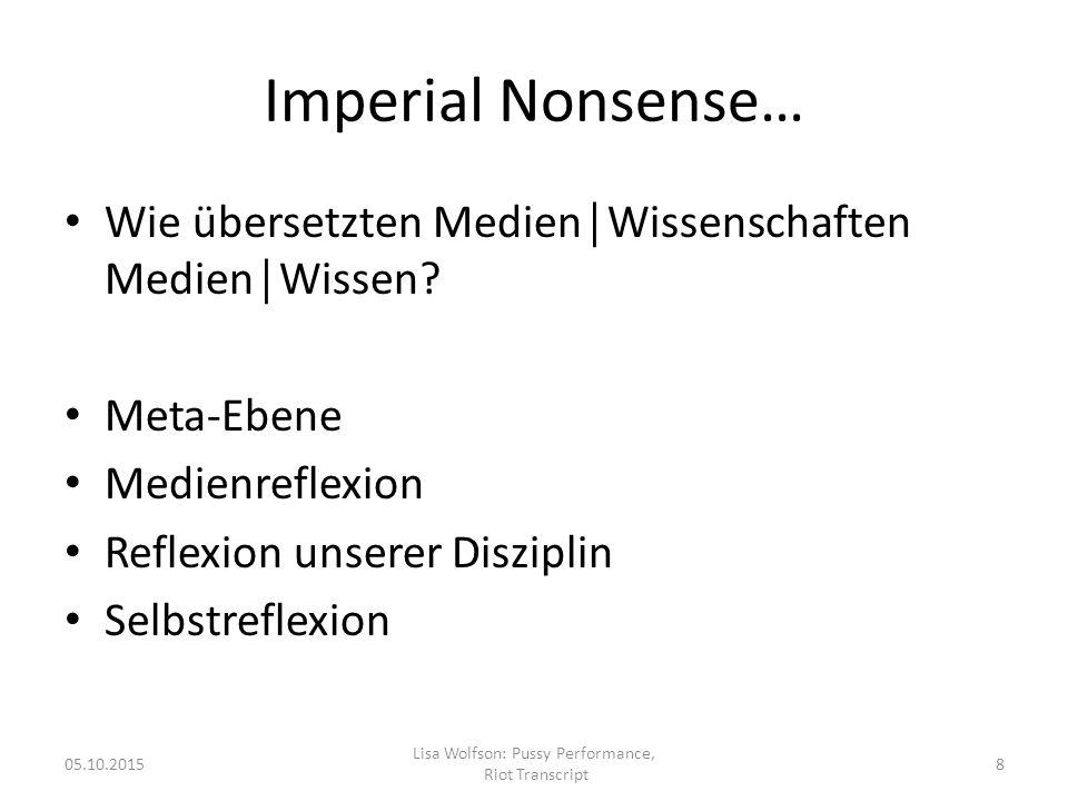 Imperial Nonsense… Wie übersetzten Medien│Wissenschaften Medien│Wissen.